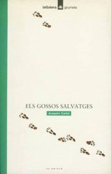 Encuentroelemadrid.es Els Gossos Salvatges (4ª Ed.) Image