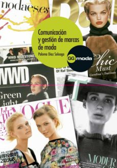 comunicacion y gestion de marcas de moda-paloma diaz soloaga-9788425226861