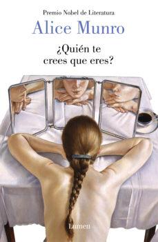Libros de audio en línea de forma gratuita sin descarga ¿QUIÉN TE CREES QUE ERES? de ALICE MUNRO in Spanish