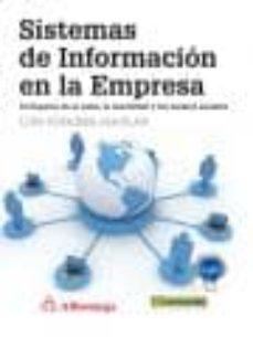 sistemas de informacion en la empresa: el impacto de la nube, lo movilidad y los medios sociales-luis joyanes aguilar-9788426722461