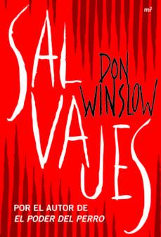 salvajes-don winslow-9788427037861