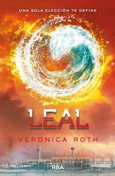 Libros de audio descarga gratis. LEAL de VERONICA ROTH CHM PDB 9788427206861 (Spanish Edition)