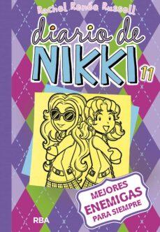 diario de  nikki 11: mejores enemigas para siempre-rachel renee russell-9788427211261