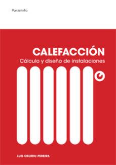 Descargar CALEFACCION. CALCULO Y DISEÃ'O DE INSTALACIONES gratis pdf - leer online