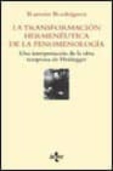 Eldeportedealbacete.es La Transformacion Hermeneutica De La Fenomenologia: Una Interpret Acion De La Obra Temprana De Heidegger Image