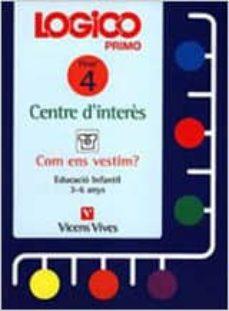 Costosdelaimpunidad.mx Logico Primo Centre D Interes Fitxer 4 (Com Ens Vestim) (Educacio Infantil 3-6 Anys) Image