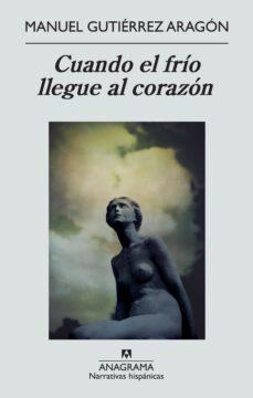 Descargas gratuitas de libros electrónicos de Amazon para ipad CUANDO EL FRÍO LLEGUE AL CORAZÓN