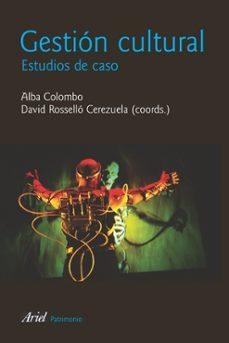 gestion cultural: estudios de caso-alba colombo-9788434422261