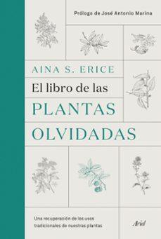 Descargar libro en inglés con audio. EL LIBRO DE LAS PLANTAS OLVIDADAS 9788434431461