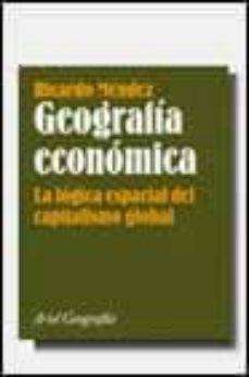 Followusmedia.es Geografia Economica: La Logica Espacial Del Capitalismo Global Image