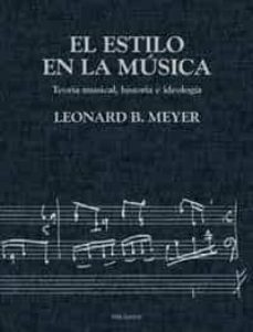 el estilo en la musica-leonard b. meyer-9788436813661