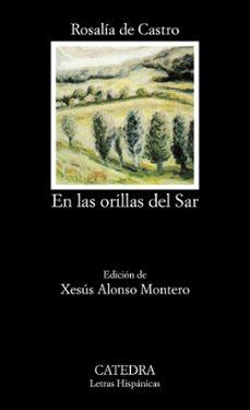 Kindle descargar libros Reino Unido EN LAS ORILLAS DEL SAR (2ª ED.) de ROSALIA DE CASTRO 9788437605661