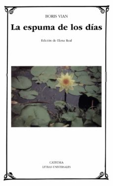 Ebooks para ipod gratis descargar LA ESPUMA DE LOS DIAS  9788437617961 in Spanish de BORIS VIAN