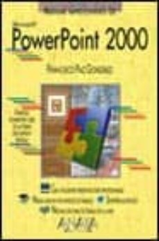 powerpoint 2000 (manuale simprescindibles)-francisco paz gonzalez-9788441509061