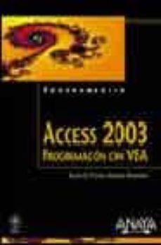 Descargar ACCESS 2003. PROGRAMACION CON VBA gratis pdf - leer online