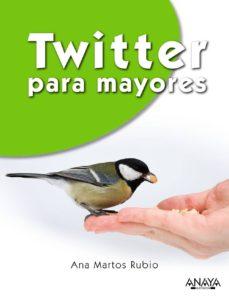 Descargar TWITTER PARA MAYORES gratis pdf - leer online