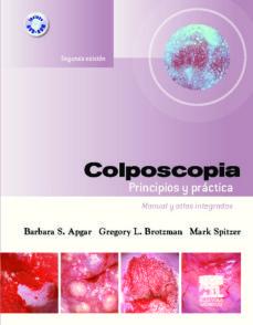 Descargar libros de google COLPOSCOPIA: PRINCIPIOS Y PRACTICA + DVD-ROM (2ª ED.) iBook MOBI PDB