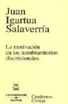 MOTIVACION EN NOMBRAMIENTOS DISCRECIONALES - JUAN IGARTUA SALAVERRIA   Triangledh.org
