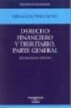 Eldeportedealbacete.es Derecho Financiero Y Tributario Parte General (18ª Ed.) Image