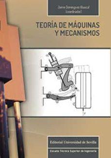 teoría de máquinas y mecanismos-jaime dominguez abascal-9788447218561