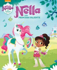 Chapultepecuno.mx Nella, Una Princesa Valiente (Nella, Una Princesa Valiente. Libro Regalo) Image