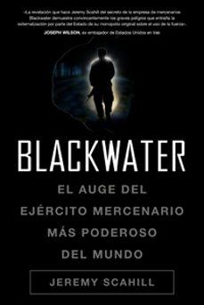 Permacultivo.es Blackwater: El Auge Del Ejercito Mercenario Mas Poderoso Del Mund O Image