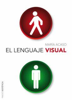 el lenguaje visual-maria acaso-9788449326561