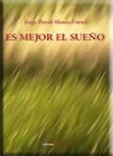 ES MEJOR EL SUEÑO - VV.AA.   Adahalicante.org