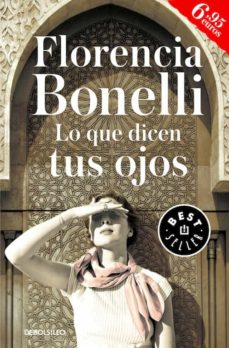Descargar kindle books free uk LO QUE DICEN TUS OJOS de FLORENCIA BONELLI 9788466333061
