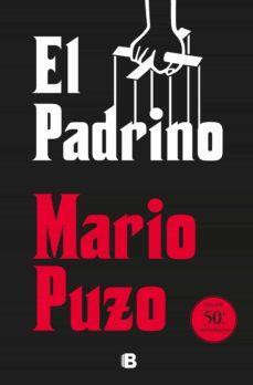 Libros electrónicos gratuitos y descargas EL PADRINO (EDICIÓN 50º ANIVERSARIO) 9788466665261 (Literatura española) CHM DJVU