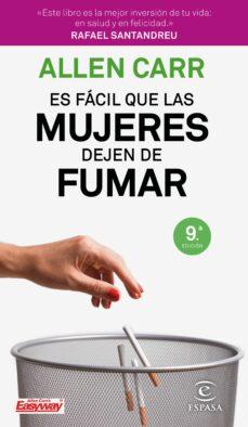 Amazon libros de audio uk descargar ES FACIL QUE LAS MUJERES DEJEN DE FUMAR (9ª ED.) 9788467052961 de ALLEN CARR (Spanish Edition)
