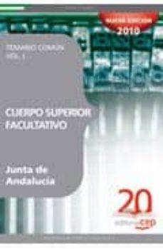 Curiouscongress.es Cuerpo Superior Facultativo De La Junta De Andalucia. Temario Com Un Vol. I. Image