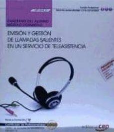 Permacultivo.es (Mf1424_2) Cuaderno Del Alumno. Emisión Y Gestión De Llamadas Salientes En Un Servicio De Teleasistencia . Certificados De Image