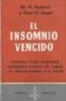 Descargar libros de epub para kobo EL INSOMNIO VENCIDO (5ª ED.) MOBI PDF en español de PAUL-C. JAGOT 9788470822261