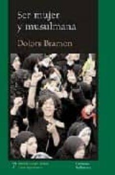 ser mujer y musulmana-dolors bramon-9788472904361