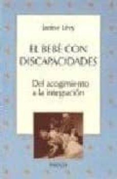 Upgrade6a.es El Bebe Con Discapacidades: Del Acogimiento A La Integracion Image