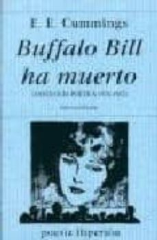 Geekmag.es Buffalo Bill Ha Muerto: Antologia Poetica, 1915-1961 Image