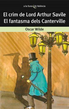 Descargas de libros para iphone 4s EL CRIM DE LORD ARTHUR SAVILE; EL FANTASMA DELS CANTERVILLE