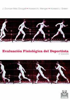 Libros descargables gratis para reproductores de mp3 EVALUACION FISIOLOGICA DEL DEPORTISTA 9788480192361