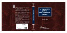 Vinisenzatrucco.it La Impugnacion Judicial De La Calificacion Registral Image