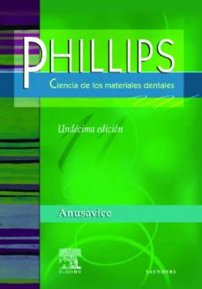Descargas gratuitas de libros de Kindle Amazon PHILLIPS CIENCIA DE LOS MATERIALES DENTALES (11ª ED.)