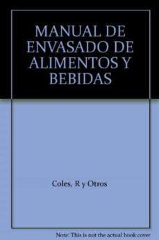 manual del envasado de alimentos y bebidas-r. coles-d. mcdowell-m.j. kirwan-9788484761761
