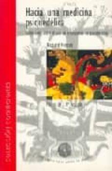 Kindle libro electrónico descargado HACIA UNA MEDICINA PSIQUEDELICA: REFLEXIONES SOBRE EL USO DE ENTE OGENOS EN PSICOTERAPIA