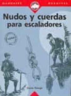 nudos y cuerdas para escaladores-duane raleigh-9788489969261