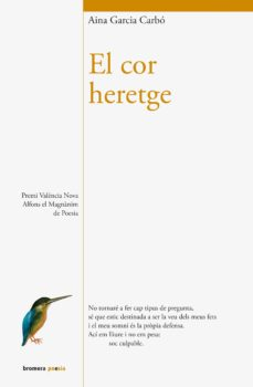 Ebooks descargar gratis formato txt EL COR HERETGE 9788490263761 de AINA GARCIA CARBO iBook FB2 ePub in Spanish