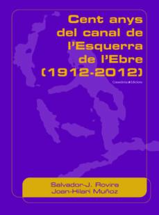 Bressoamisuradi.it Cent Anys Del Canal De L Esquerra De L Ebre Image