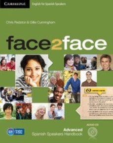 Descarga gratuita de libros j2me en formato pdf. FACE2FACE ADVANCED STUDENT S BOOK WITH DVD-ROM 2ND EDITION 9788490364161 de  in Spanish