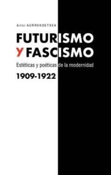Descarga gratuita de libros electrónicos desde rapidshare. FUTURISMO Y FASCISMO