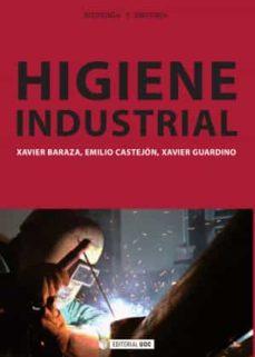 Descarga gratuita de enlaces directos de ebooks HIGIENE INDUSTRIAL de XAVIER BARAZA SANCHEZ