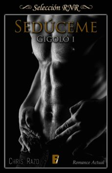 sedúceme (gigoló 1) (ebook)-chris razo-9788490699461